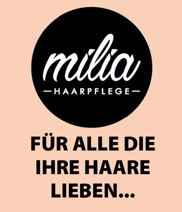 Milia Haaarpflege - Für alle die Ihre Haare Lieben